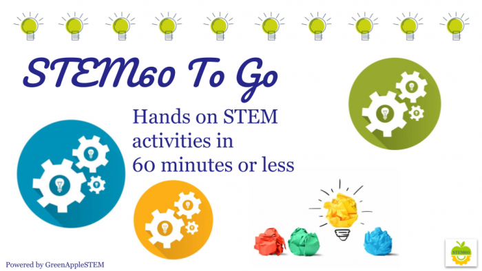 STEM60 To Go | Hands on STEM activities in 60 minutes or less